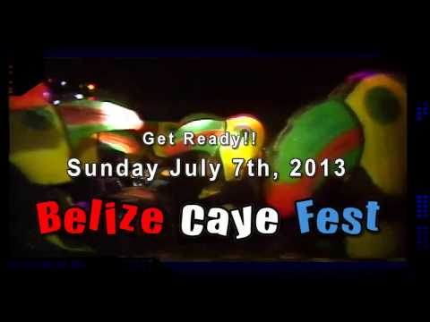 Belize Caye Fest 2013, GET READY.mp4