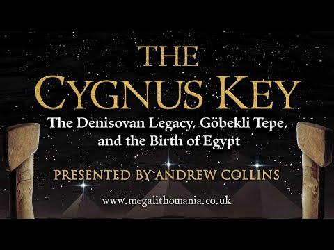Andrew Collins: The Cygnus Key - The Denisovan Legacy, Göbekli Tepe, And The Birth Of Egypt