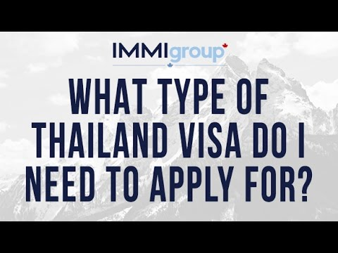 What type of Thailand visa do I need to apply for?
