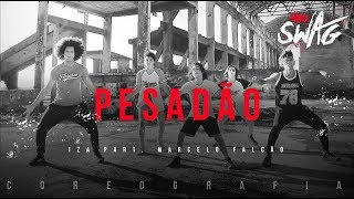 Video Pesadão - IZA part. Marcelo Falcão | FitDance SWAG (Choreography) Dance Video download MP3, 3GP, MP4, WEBM, AVI, FLV Mei 2018