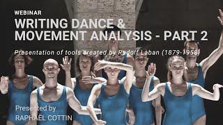 PART 2:''Writing Dance & Movement Analysis''