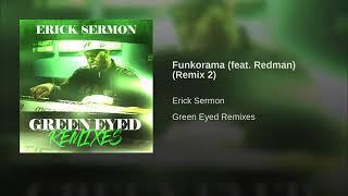 Funkorama feat Redman Remix 2 Erick Sermon
