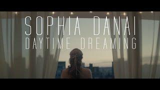 Смотреть клип Sophia Danai - Daytime Dreaming
