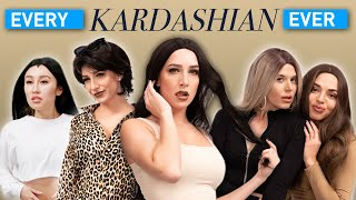Every Kardashian Ever