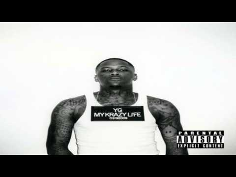 YG ft. Kendrick Lamar - Really Be (Smokin N Drinkin) | My Krazy Life