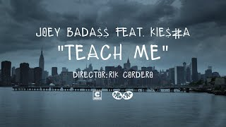 Joey Bada$$ - feat. Kiesza Teach Me
