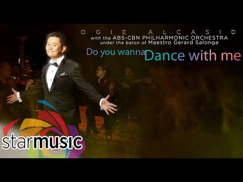 Ogie Alcasid - Do You Wanna Dance with Me (Official Lyric Video)