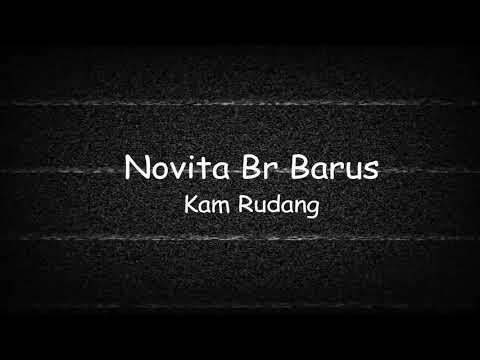 lagu karo novita br barus-kam rudang