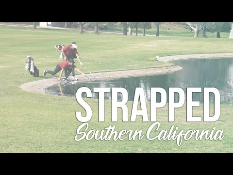 Strapped (Southern California): Part 2,