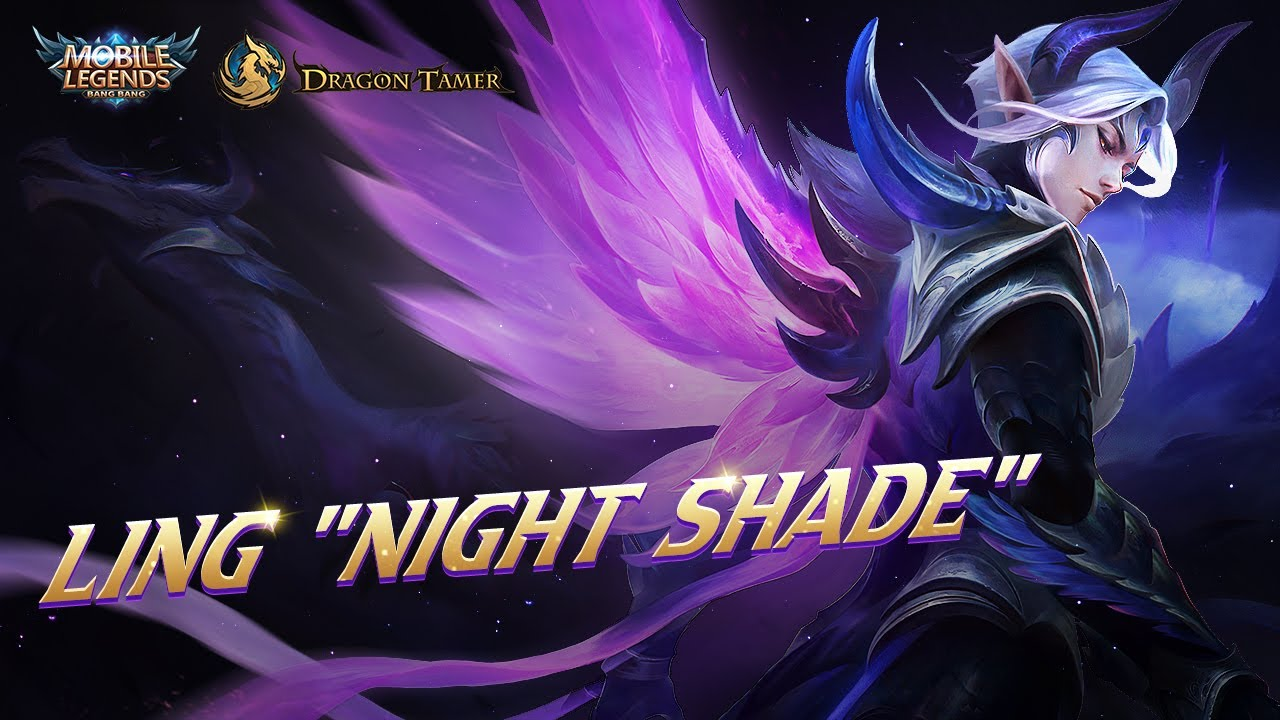 Ling New Skin | Night Shade Trailer | Dragon Tamer | Mobile Legends: Bang Bang