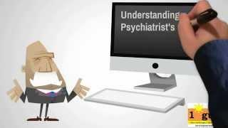 Understanding a Psychiatrist's Prescription