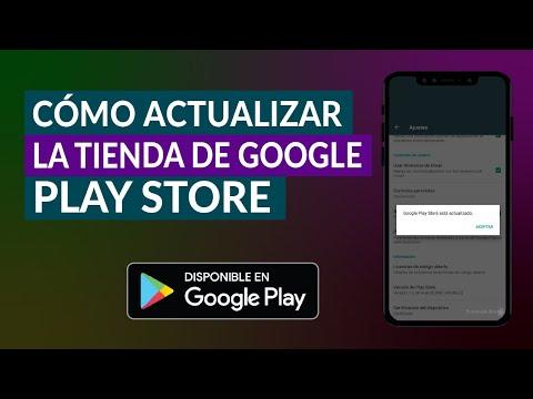 Cómo Actualizar la Tienda de Google Play Store a la Última Versión Gratis
