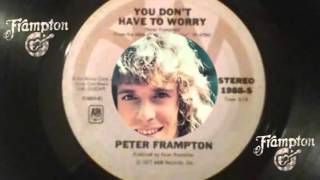 Watch Peter Frampton Dont Have To Worry video