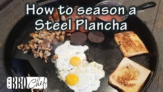 How to season a Steel Plancha on a Weber Kettle BBQ by the BBQ Chef
