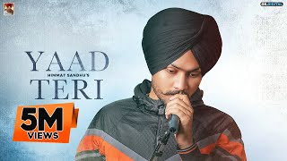 Yaad Teri : Himmat Sandhu (Album Track) Latest Punjabi Album 2020 | GK Digital