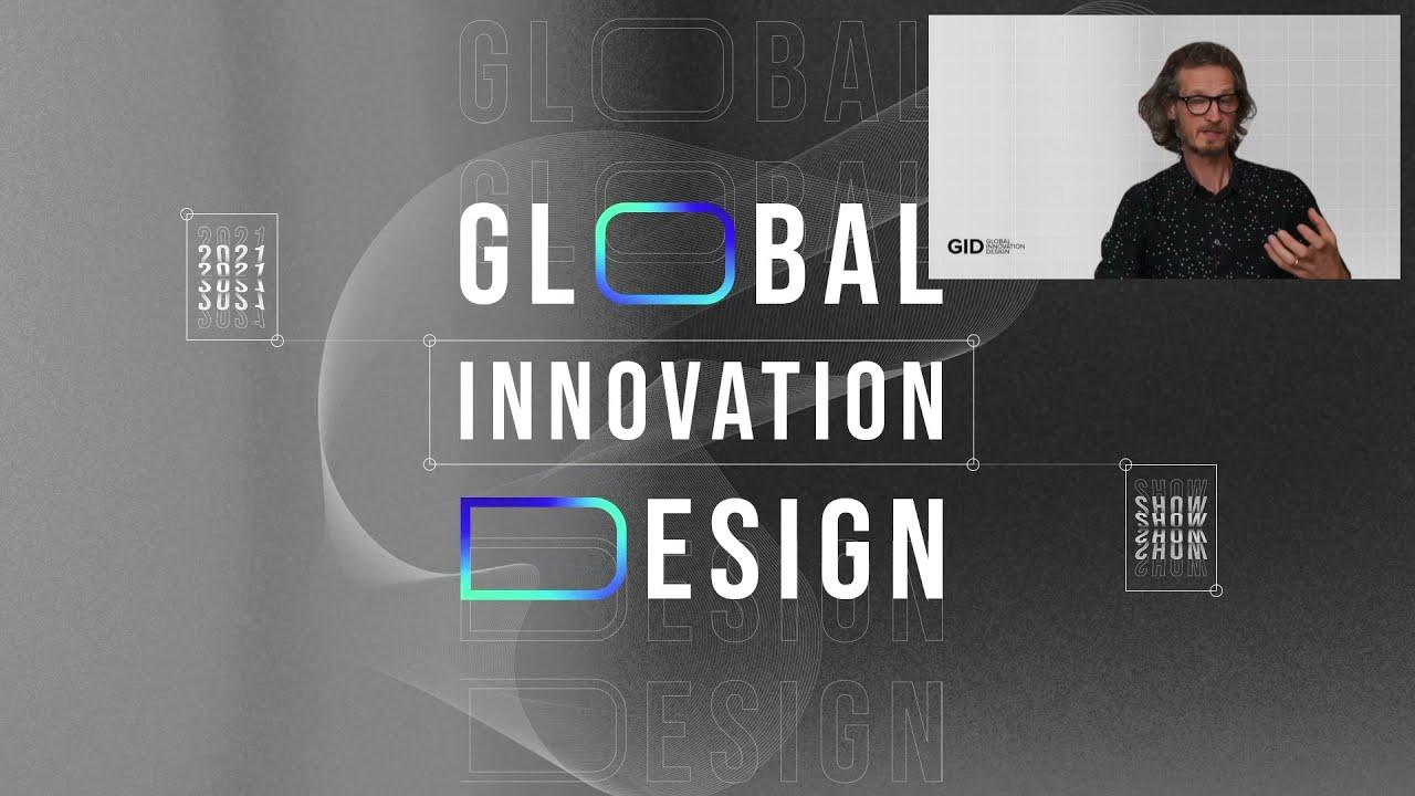 Download GID presents: Global Innovation Design Grad Show 2021