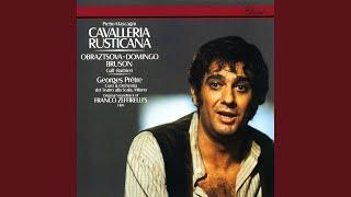 """Mascagni: Cavalleria rusticana - """"No, no, Turiddu"""" (Duetto)"""