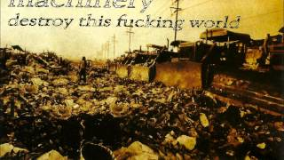MACHINERY Destroy this fucking world (FULL EP) 1999