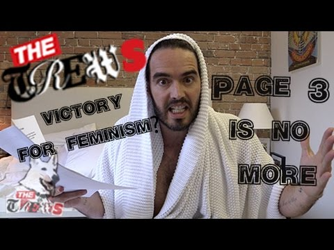 Page 3 Is No More - Victory For Feminism? Russell Brand The Trews (E239)