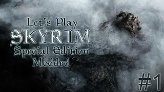 Let's Play Skyrim SE [spellsword - Modded] - Part 1