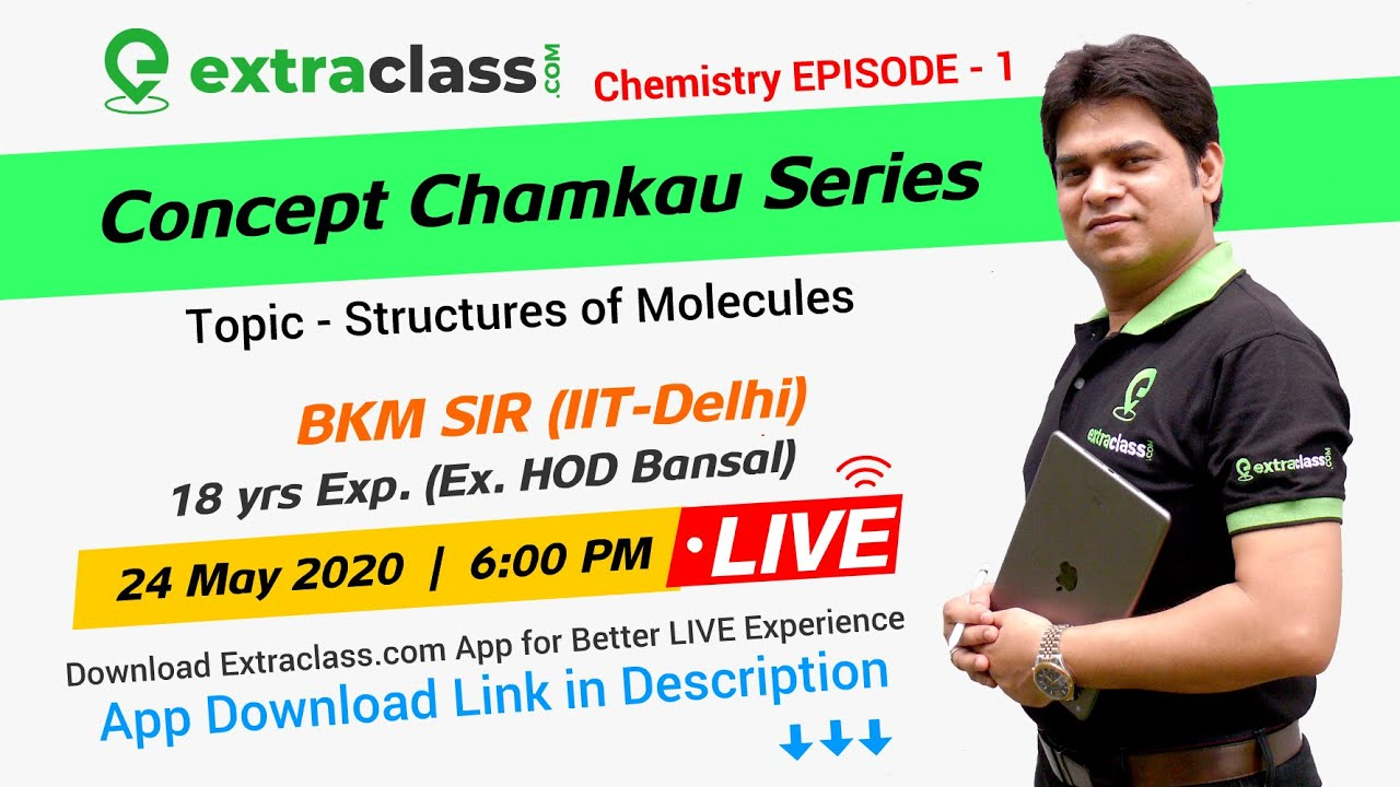 Structure of Molecules | Concept Chamkau Series | Chemistry Episode 1 | 24th May 2020 | 06:00 PM