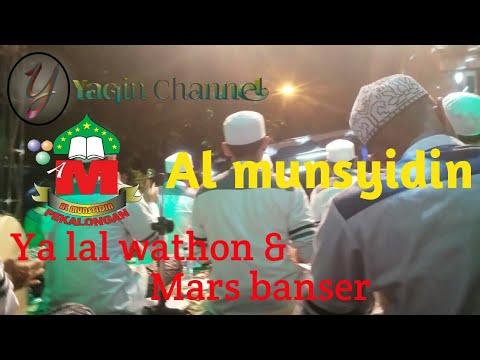 Terbaru Al munsyidin YA LAL WATHON    MARS BANSER 2018