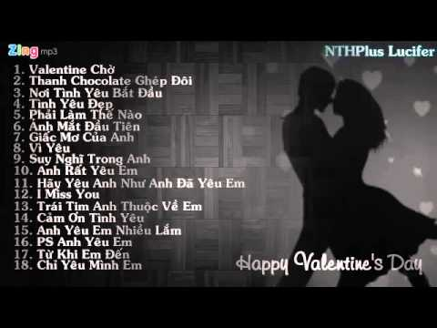 Những Ca Khúc Ngọt Ngào Nhất Cho Ngày Lễ Tình Nhân Valentine