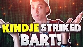 KINDJE STRIKED BART!!!