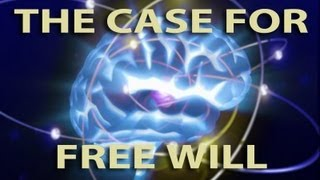 The Case for Free Will
