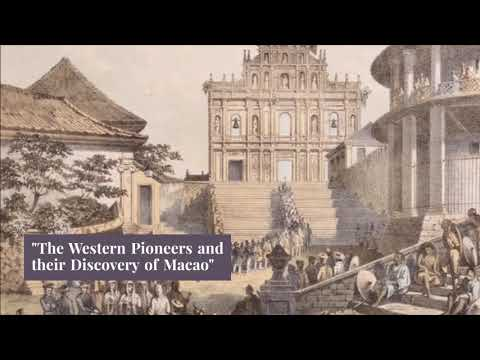 The Western Pioneers and their discovery of Macao