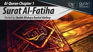 Al-Quran:Amazing Recitation of Surah Fatiha by Sheikh Mishary Al-Afasy With translation in HD