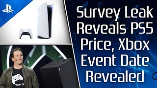 PS5 Price Revealed By Leaked Survey, Xbox Series X July Event Date Revealed, Games Teased