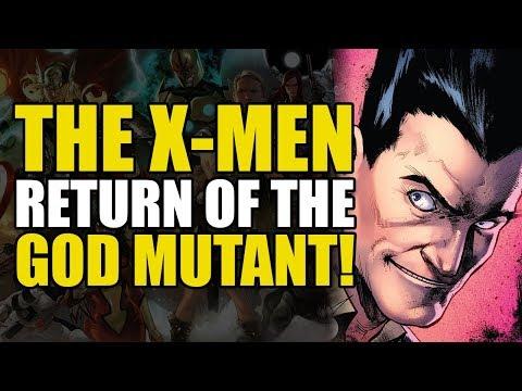 The Return Of The Mutant God! (Uncanny X-Men: X-Men Disassembled Part 1)