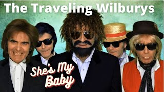 She's my baby -  The Traveling Wilburys -  Version 2