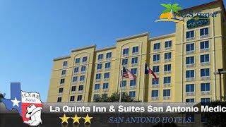 La Quinta Inn & Suites San Antonio Medical Center - San Antoni…