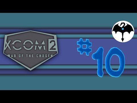 War of the Chosen #10 [XCOM 2 DLC] |