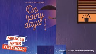 「Vietsub / Engsub」 On Rainy Days(비가 오는 날은) - BEAST(비스트)