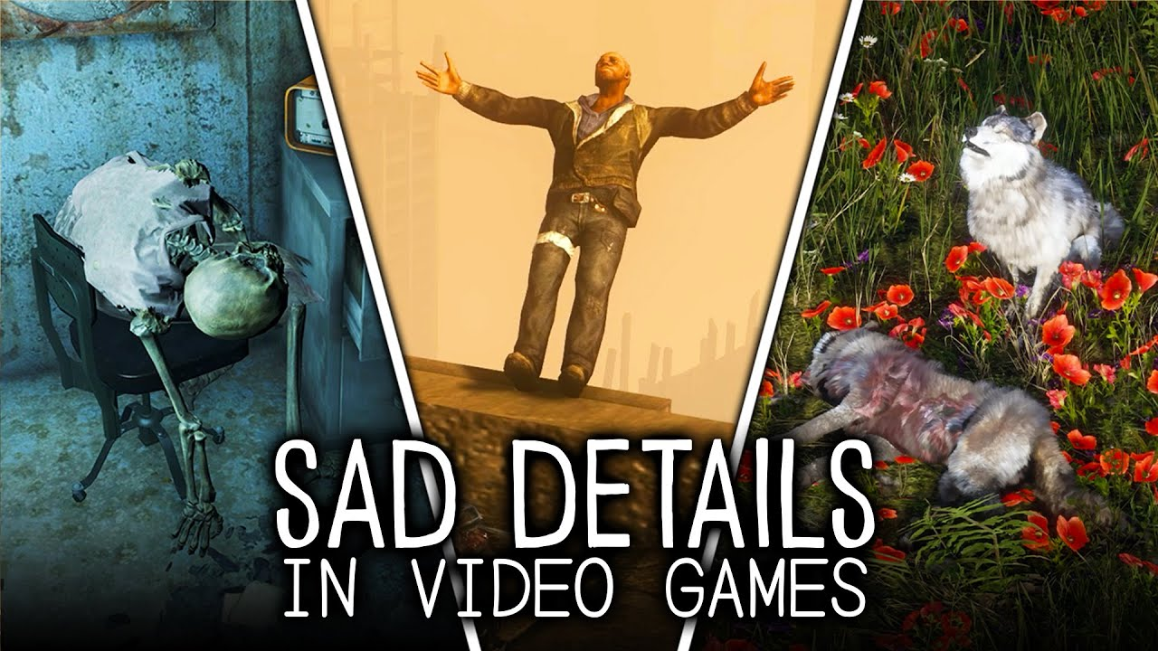 The Saddest Details in Video Games
