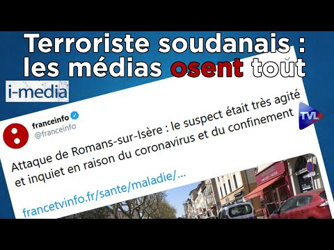 I-Média n°293 – Terroriste soudanais : les médias osent tout !