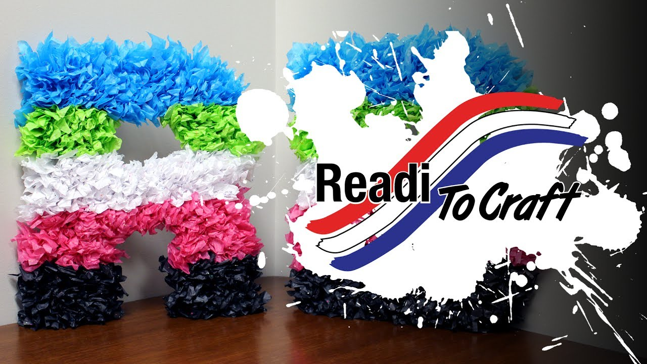 Readi to Craft: Tissue Paper Letters