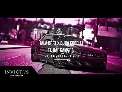 Jala Brat & Buba Corelli Ft. RAF Camora - Nema Bolje (iZack & Mufta Remix)
