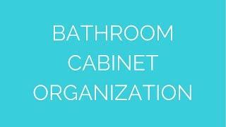 Bathroom cabinet organization Thumbnail