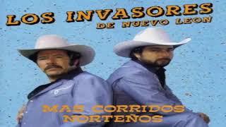 Los invasores de nuevo León-corridos norteños