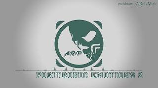 Positronic Emotions 2 by Gavin Luke - [Electro Music]