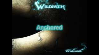 Watch Wildpath Anchored video