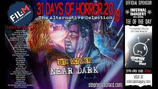18 - 31 DAYS OF HORROR 2018 (Near Dark)