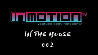Just Asy - InMotion #InTheHouse 002