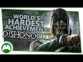 Dishonored - World's Hardest Achievements - Headhunter