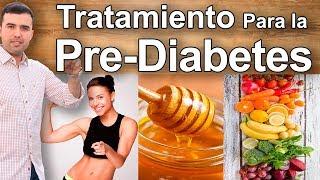Como Revertir la Prediabetes - Tratamiento Natural, Remedios Caseros, Dieta Para Prevenir Diabetes