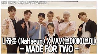 나하은(Na Haeun) X VAV(브이에이브이) - MADE FOR TWO - Dance Cover